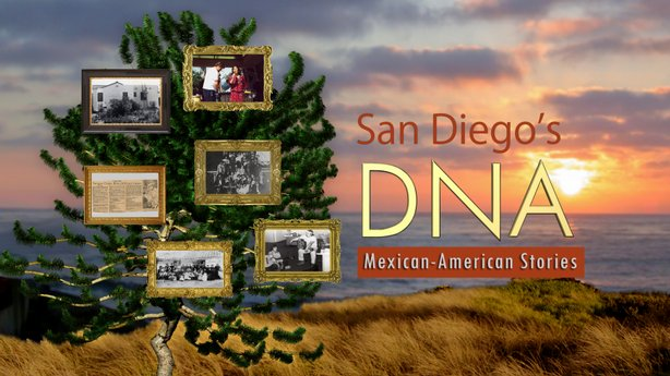 Title graphic from San Diego's DNA: Mexican-American Stories, which explores the region's history through the stories and personal artifacts of remarkable San Diegans.