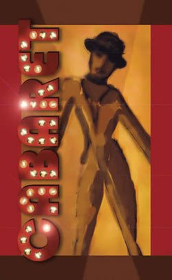 Promotional graphic for the musical &quot;Cabaret&quot; by Llance Bower. 