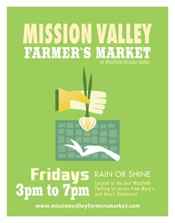 Promotional graphic for the new Mission Valley Farmer&#39;s Market on Fridays from 3-7 p.m. 