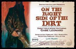 "Promotional image for ""On The Right Side Of The Dirt,"" an exhibition by Gabe Leonard at Distinction Gallery."