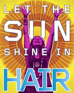 "Promotional graphic for the musical show ""Hair."""