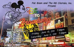"Promotional graphic for ""Disney to Broadway,"" presented by the RB Chorale, under the direction of Pat Bean, Friday, June 10th and Saturday, June 11th at 7 p.m. at the Poway Performing Arts Center."