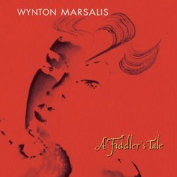 "The album cover of Wynton Marsalis' ""A Fiddlers Tale."""