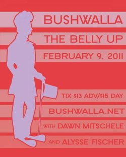 Promotional graphic for the Bushwalla performance at Belly Up Tavern on February 9, 2011.