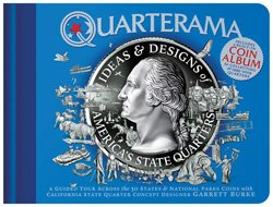 "Graphic book cover for ""Quarterama: Ideas & Designs of America's State Quarters"" by Garrett Burke."
