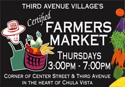 Promotional graphic for Chula Vista Third Avenue Village Certified Farmers' Market - Thursdays 3 p.m. to 7 p.m. (Spring/Summer), 3 p.m. to 6 p.m. (Fall/Winter), Downtown Chula Vista.