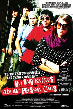 Promotional graphic for the film &quot;No One Knows About Persian Cats,&quot; directed by Bahman Ghobadi, 2009, 106 minutes, Iran. 