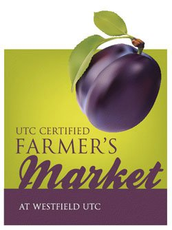 Promotional graphic for the UTC Certified Farmer's Market, every Thursday from 3 to 7 p.m., at Westfield UTC Mall