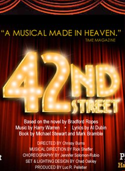 Promotional graphic for &quot;42nd Street.&quot;