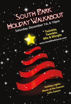Promotional graphic for the South Park Holiday Walkabout 2012 taking place on December 1st, 2012 from 6-9pm. Courtesy to the South Park Scene.