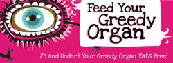 Promotional image for &quot;Feed Your Greedy Organ&quot;. 