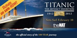 "Promotional graphic for ""Titanic: The Artifact Exhibition"" at the San Diego Natural History Museum, February 10 - September 9, 2012."