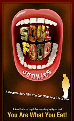 "Promotional graphic for the film, ""Soul Food Junkies"""