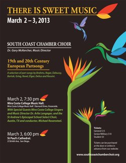 "Promotional graphic for South Coast Chamber Choir's ""There Is Sweet Music"" performance on March 2 & 3rd, 2013."