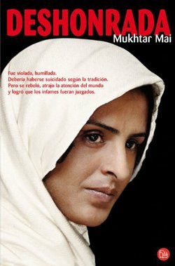 Book cover of Deshonrada / In the Name of Honor written by Mukhtar Mai. 
