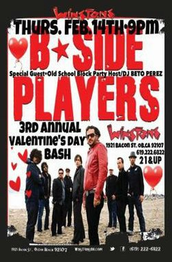 Promotional graphic for the B-Side Players live show at Winstons in Ocean Beach on Valentine&#39;s Day, February 14, 2013 at 9:30 p.m. Courtesy of Winstons