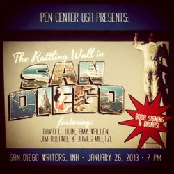 Promotional graphic for the PEN Center USA Presents The Rattling Wall In San Diego on January 26th, 2013.