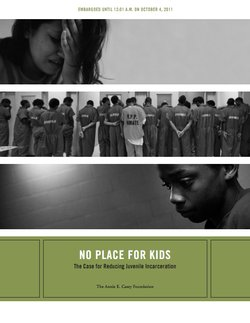 No Place For Kids: The Case For Reducing Juvenile Incarceration