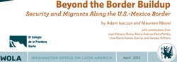 Beyond the Border Buildup: Security and Migrants Along the U.S.-Mexico Border