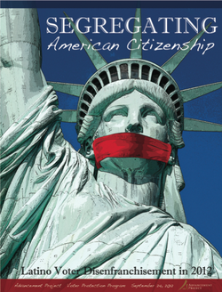 Segregating American Citizenship: Latino Voter Disenfranchisement in 2012