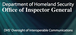 DHS&#39;s Oversight of Interoperable Communications Report