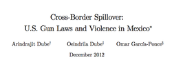 Cross-Border Spillover: U.S. Gun Laws and Violence in Mexico