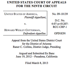 Opinion In United States v. Cotterman