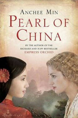 """Pearl of China"" by Anchee Min."