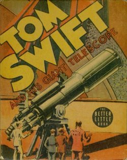 "The cover of ""Tom Swift and His Giant Telescope"" (1939), from the original Tom Swift series"