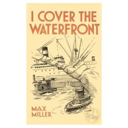 "Cover of Max Miller's ""I Cover the Waterfront."""