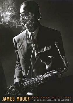 A photograph of James Moody taken by another noted artist, photographer Herman Leonard.