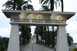 The Paradise Valley Sanitarium, Euclid Avenue in National City. 