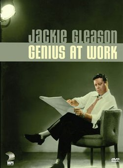 "Graphic cover of the DVD titled ""Jackie Gleason: Genius At Work."""
