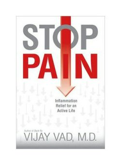 "Join or renew at the $90 level during our Membership Campaign and receive a copy of ""Stop Pain - Inflammation Relief For An Active Life"" by Vijay Vad, M.D."
