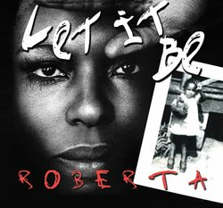 "The cover of Roberta Flack's 2012 album, ""Let It Be Roberta,"" a collection of Beatles' interpretations."