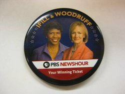 "PBS NewsHour ""Your Winning Ticket"" election 2012 button featuring Gwen Ifill and Judy Woodruff."
