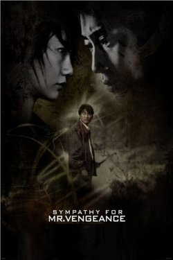"Poster for ""Sympathy for Mr. Vengeance."""