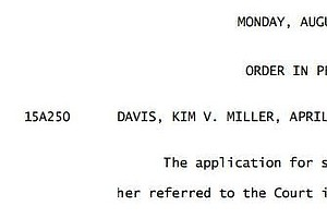 Kentucky Clerk's Request For A Stay Is Denied By U.S. Sup...
