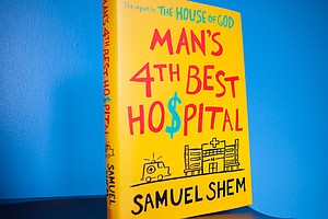 Novelist Doctor Skewers Corporate Medicine In 'Man's 4th Best Hospital'