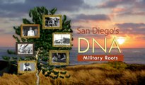 San Diego's DNA: Military Roots