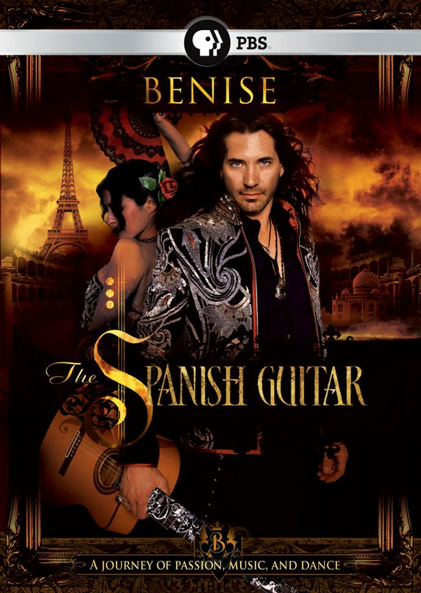 """Benise: The Spanish Guitar"" a journey of passion, music and dance. (DVD Cover)"