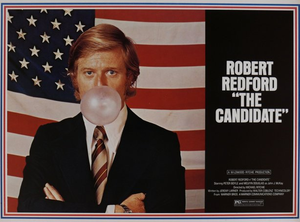 "This is one of my favorite movie posters of all time, Robert Redford as ""The Candidate."""