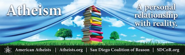 The design for an atheist billboard that will go up on Martin Luther King Jr. freeway on Thursday, Jan. 31.
