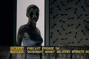 Podcast Episode 36: 'Goodnight Mommy' Serves Up Intimate Horror
