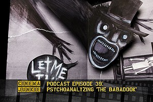 Podcast Episode 39: Psychoanalyzing 'The Babadook'