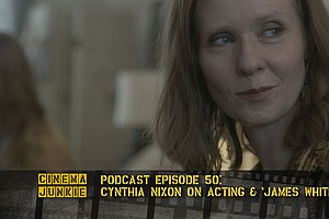 Podcast Episode 50: Cynthia Nixon On Acting And 'James Wh...