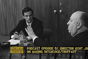 Episode 51: Director Kent Jones On Making 'Hitchcock/Truffaut'