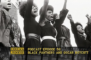 Podcast Episode 56: The Black Panthers And Oscar Boycott