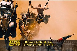 Podcast Episode 67: Stand Up For Stunts