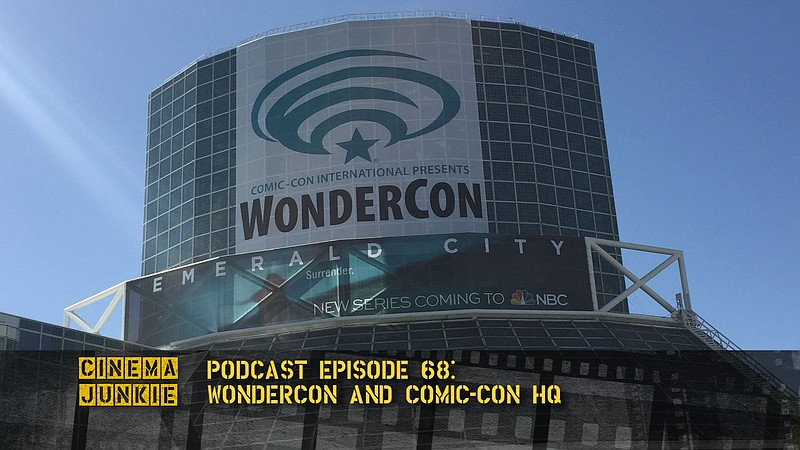 WonderCon 2016 at the Los Angeles Convention Center, March 25-27.